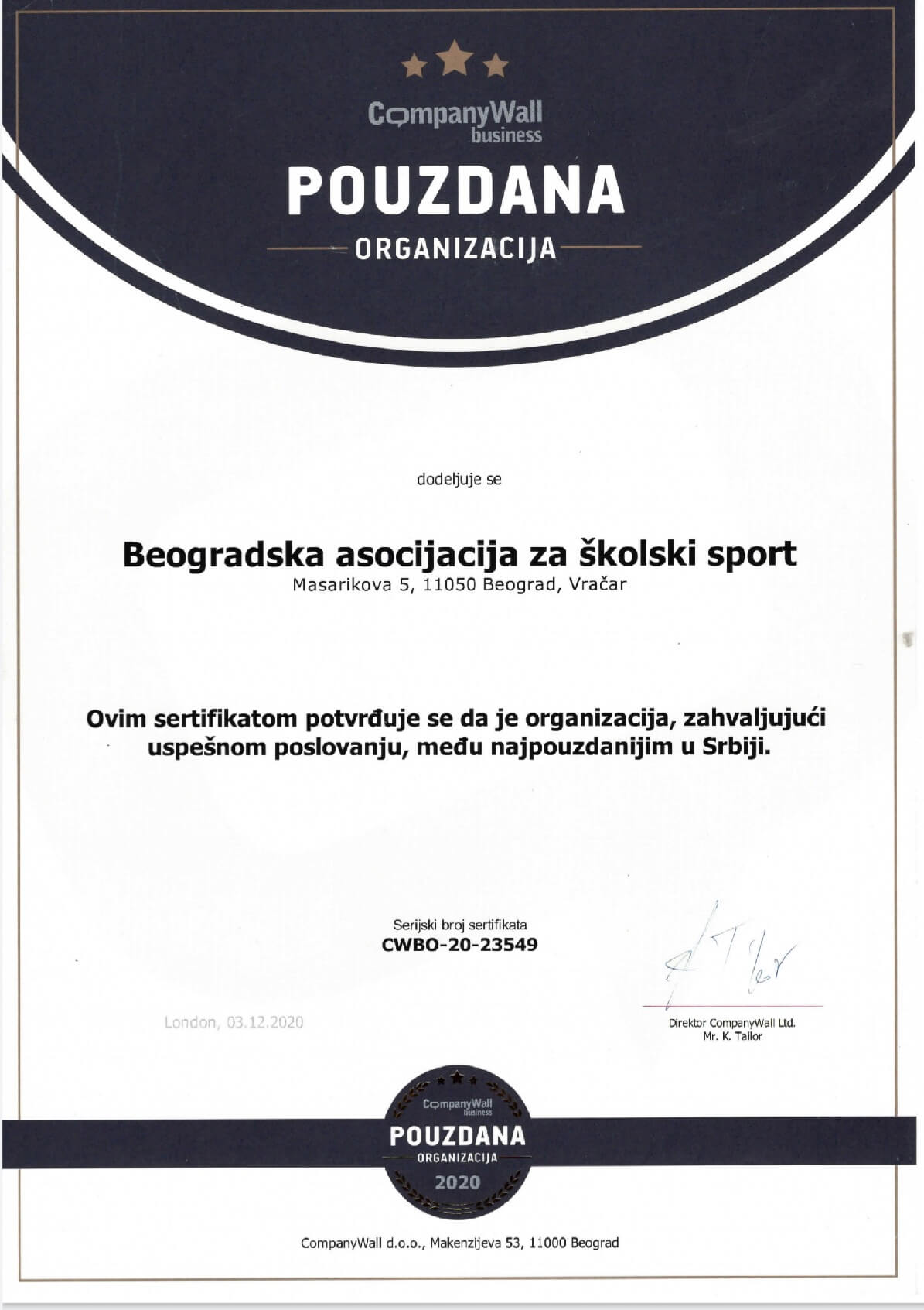 EVALUATION OF THE WORK OF THE BELGRADE ASSOCIATION FOR SCHOOL SPORTS BY THE LONDON COMPANY WALL BUSINESS AGENCY IN 2020 AND AWARDING OF THE CERTIFICATE OF EXCELLENCE OF EXCELLENCE